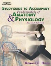 Study Guide to Accompany Fundamentals of Anatomy and Physiology