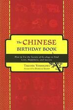 Excellent, The Chinese Birthday Book: How to Use the Secrets of Ki-ology to Find
