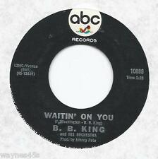 BB B.B. KING * 45 * Waitin' On You / Night Life * 1967 * USA ORIGINAL VG+ on ABC