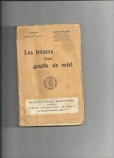 Les trésors d'une goutte de miel Alin Caillas 4ème édition  Col M Mendel REF E16