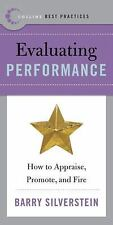 Best Practices: Evaluating Performance: How to Appraise, Promote, and Fire Coll
