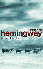 Green Hills Of Africa (Arrow Classic), Ernest Hemingway