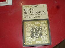 LIBRO L'ITALIA DEL DOPOGUERRA STORIA POLITICA DAL 1945 A 1966 KOGAN LATERZA 1972