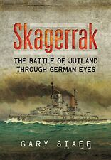 Skagerrak: The Battle of Jutland Through German Eyes New Hardcover Book Gary Sta