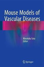 Mouse Models of Vascular Diseases (2016, Hardcover)