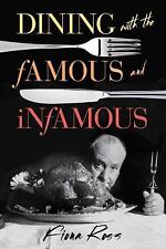 Dining with Destiny: Dining with the Famous and Infamous by Fiona Ross (2016,...