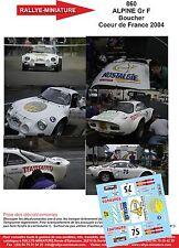 DÉCALS  1/24 réf  860  Renault ALPINE Gr F Boucher  Coeur de France 2004