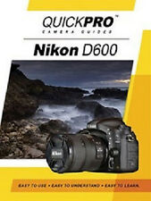 QuickPro Nikon D600 Instructional DVD Camera Guide