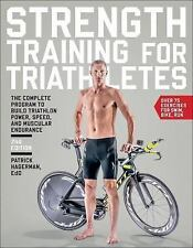 Strength Training for Triathletes : The Complete Program to Build Triathlon...