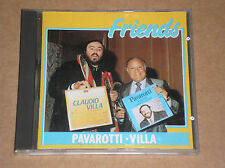LUCIANO PAVAROTTI & CLAUDIO VILLA - FRIENDS - CD COME NUOVO (MINT)