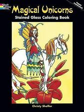 Dover MAGICAL UNICORNS STAINED GLASS Adult Coloring Book Christy Shaffer 2004