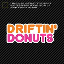 Driftin Donuts Sticker Die Cut Decal Self Adhesive Vinyl jdm drifting