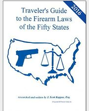 2016 NEW!! Traveler's Guide To Firearms Laws Of The 50 States (Gun Law Guide)