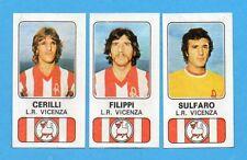 PANINI CALCIATORI 1976/77-Figurina n.377-L.R.VICENZA-CERILLI+FILIPPI+SULFARO-Rec