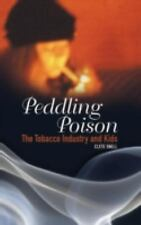 Peddling Poison: The Tobacco Industry and Kids (Criminal Justice, Delinquency, a