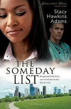 The Someday List (Jubilant Soul Series #1), Adams, Stacy Hawkins, Good Condition
