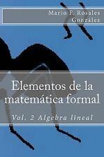 Elementos de la Matemática Formal: Elementos de la Matemática Formal : Vol. 2...