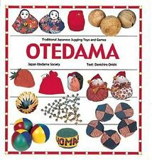 Otedama : Traditional Japanese Juggling Toys and Games by Denichiro Omishi (2004