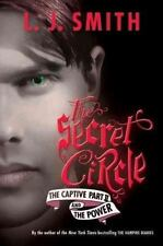 The Secret Circle: The Captive Part II and The Power by Smith, L. J., Good Book