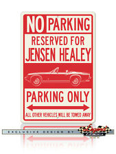 Jensen-Healey Convertible Reserved Parking Only 12x18 Aluminum Sign
