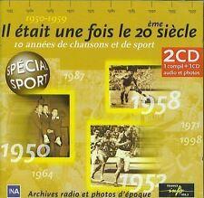 Il était une fois le 20ème siècle : 1950 - 1959 (2 CD)