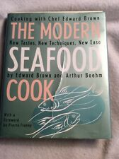 The Modern Seafood Cookbook : New Tastes, New Techniques New Ease