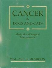 Cancer in Dogs & Cats: Medical & Surgical Management