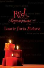 Stolarz: Red Is for Remembrance 4 by Laurie Faria Stolarz (2005, Paperback)