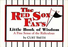 The Red Sox Fan's Little Book of Wisdom--Curt Smith