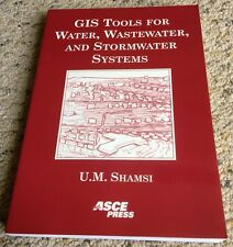 GIS Tools for Water, Wastewater, and Stormwater Systems by Uzair M. Shamsi...