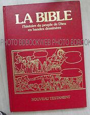 la bible l'histoire du peuple de Dieu en B.D nouveau testament n 12
