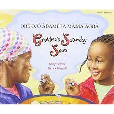 Sábado de la abuela sopa en yoruba y en inglés, Sally Fraser