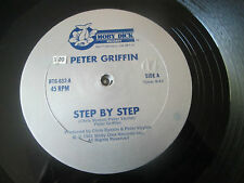 "PETER GRIFFIN - STEP BY STEP + DEVIL'S RECEPTION 12"" 1981 Moby Dick/Disco HI-NRG"