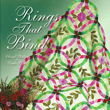 RINGS THAT BIND Cheryl Phillips NEW BOOK + TEMPLATE Double Wedding Ring Quilt