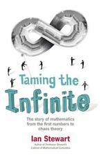 Taming the Infinite: The Story of Mathematics from the First Numbers t-ExLibrary