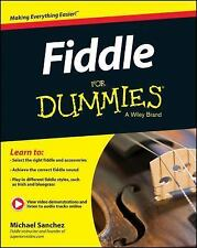 Fiddle for Dummies® by Consumer Dummies and Michael Sanchez (2014, Paperback)
