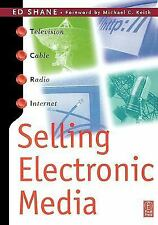 Selling Electronic Media by Ed Shane (1999, Paperback)