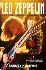Led Zeppelin: The Oral History of the World's Greatest Rock Band, Hoskyns, Barne