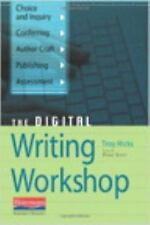 The Digital Writing Workshop by Hicks, Troy