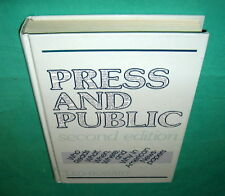 Press And Public 2nd Edition Leo Bogart Who Reads Newspapers 1989 HB 0805804315