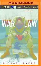 War Law : Understanding International Law and Armed Conflict by Michael Byers...