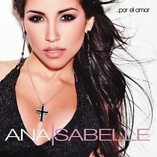 Por el Amor by Ana Isabelle (CD, Dec-2007, La Calle)