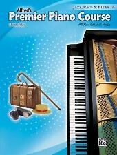 Alfred's Premier Piano Course Jazz, Rags and Blues, Book 2A