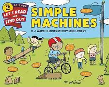 Simple Machines (Let's-Read-and-Find-Out Science 2), Ward, D. J., New Books