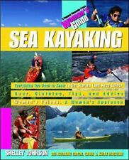 Sea Kayaking: A Woman's Guide Johnson, Shelley Paperback
