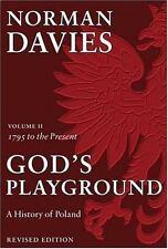 God's Playground: A History of Poland, Vol. 1