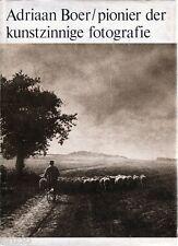 Adriaan Boer - Pionier der kunstzinnige fotografie -