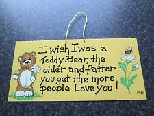 Smiley signes hanging sign-i wish i was a teddy bear