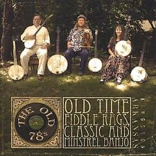 The Old 78`s-Old Time Fiddle Rags, Classic and Minstrel Banjo CD NEW