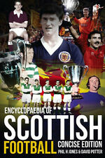 Encyclopaedia of Scottish Football - Concise Edition - Soccer History book